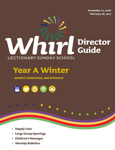 Whirl Lectionary Director Guide Winter Year A