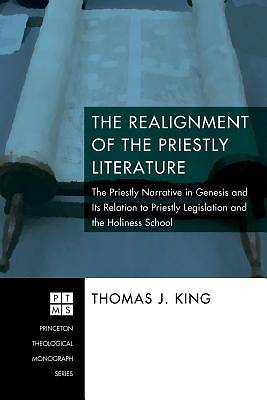 The Realignment of the Priestly Literature