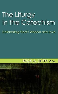 The Liturgy in the Catechism