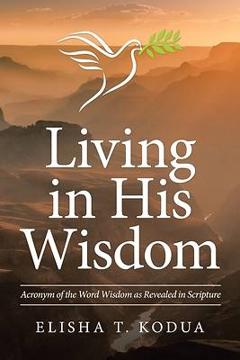 Picture of Living in His Wisdom