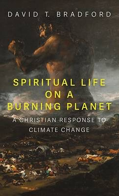 Picture of Spiritual Life on a Burning Planet