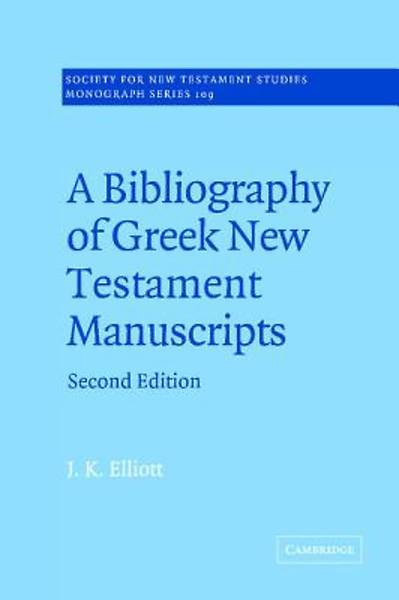 Picture of A Bibliography of Greek New Testament Manuscripts