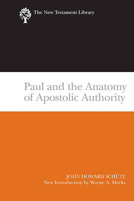 Picture of Paul and the Anatomy of Apostolic Authority