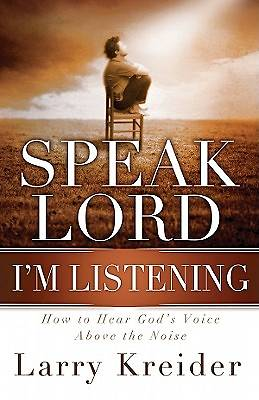 Speak Lord, Im Listening