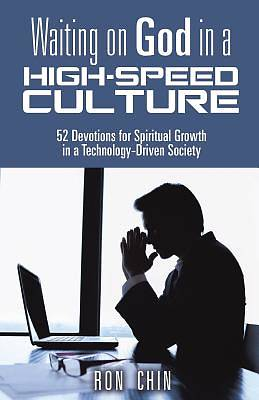 Waiting on God in a High-Speed Culture