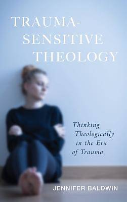 Picture of Trauma-Sensitive Theology