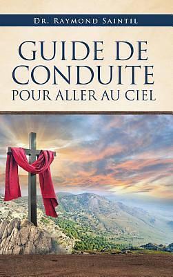 Picture of Guide de Conduite Pour Aller Au Ciel