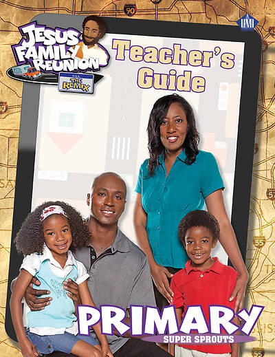 UMI VBS 2013 Jesus Family Reunion: The Remix Primary Teacher Guide