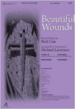 Beautiful Wounds SATB Anthem