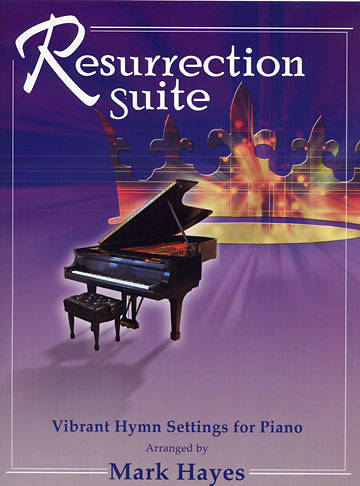 Resurrection Suite Piano Collection