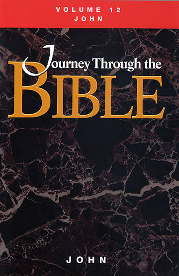 Journey Through the Bible - John Volume 12 Student Revised