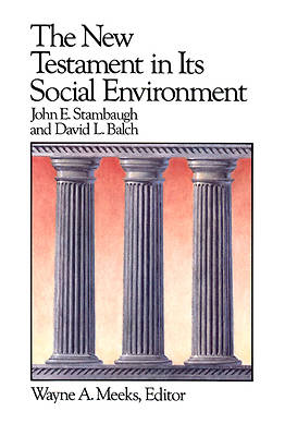 New Testament in Its Social Environment