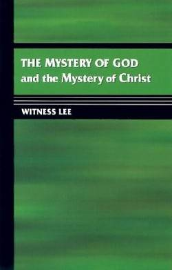 The Mystery of God and the Mystery of Christ