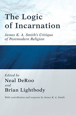 Picture of The Logic of Incarnation