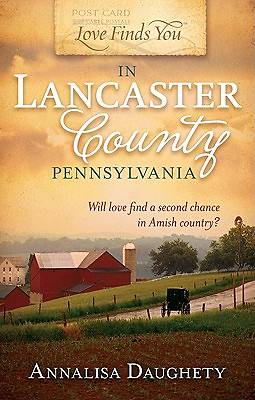 Love Finds You in Lancaster County, Pennsylvania [ePub Ebook]