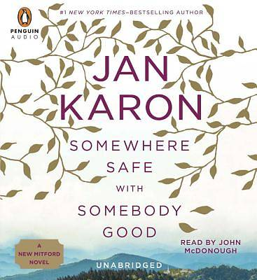 Somewhere Safe with Somebody Good Audiobook