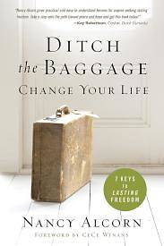 Ditch the Baggage, Change Your Life