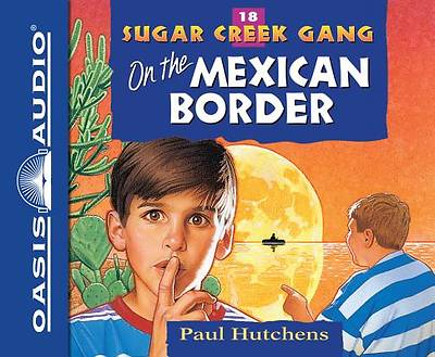 On the Mexican Border (Library Edition)