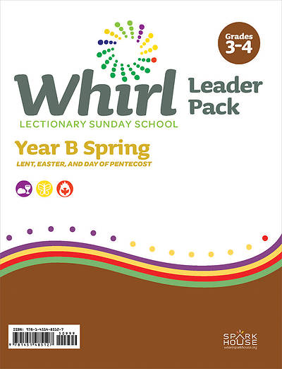 Whirl Lectionary Grades 3-4 Leader Guide Spring Year B