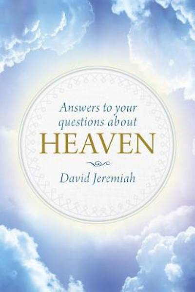 Picture of Answers to Your Questions about Heaven