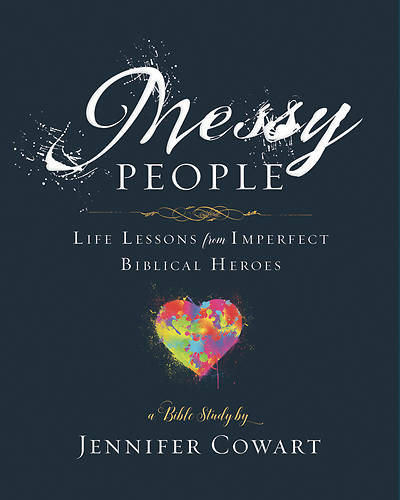 Picture of Messy People - Women's Bible Study Participant Workbook