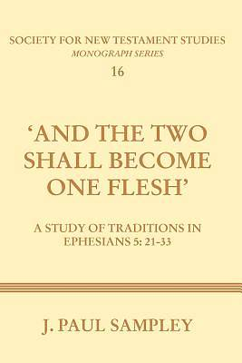 And the Two Shall Become One Flesh