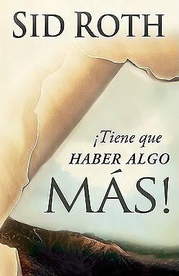Picture of Tiene Que Haber Algo Mas!