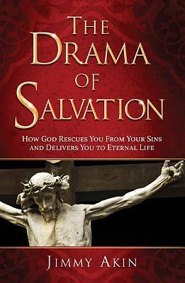 The Drama of Salvation