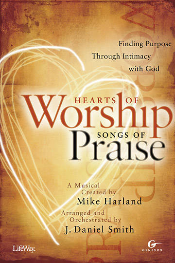 Hearts of Worship, Songs of Praise Choral Book