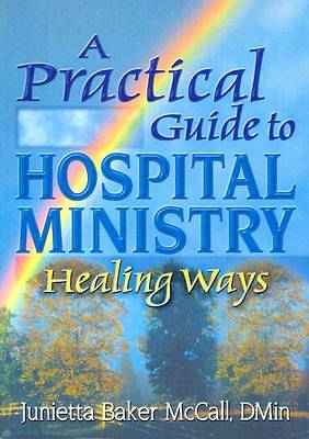 Practical Guide to Hospital Ministry