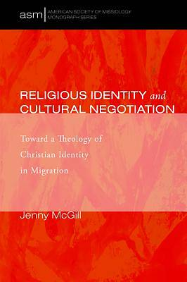 Picture of Religious Identity and Cultural Negotiation