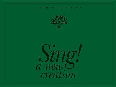 Sing! a New Creation Leader Edtn