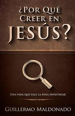 Picture of ¿por Qué Creer En Jesús?
