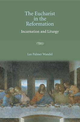 Picture of The Eucharist in the Reformation