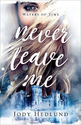 Picture of Never Leave Me