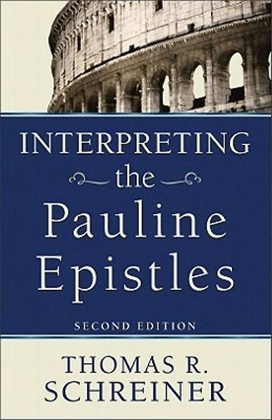 Interpreting the Pauline Epistles [ePub Ebook]