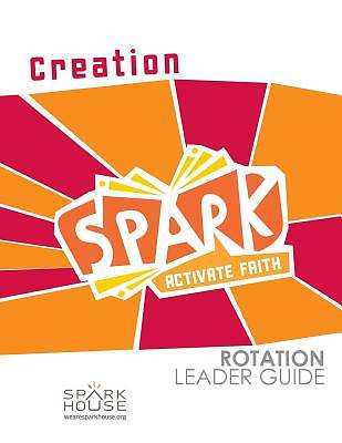 Spark Rotation Creation Leader Guide