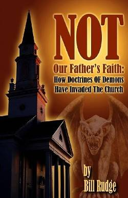 Not Our Fathers Faith