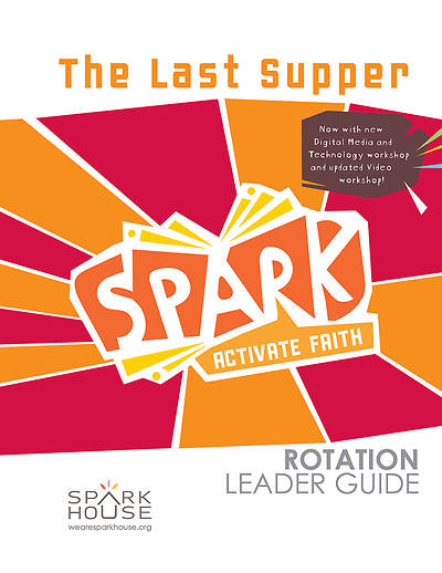 Picture of Spark Rotation  The Last Supper  Leader Guide
