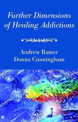 Picture of Further Dimensions of Healing Addictions