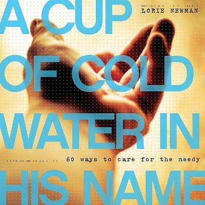 A Cup of Cold Water in His Name