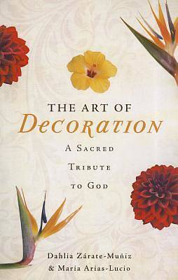 Picture of The Art of Decoration a Sacred Tribute to God