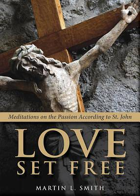 Love Set Free [ePub Ebook]