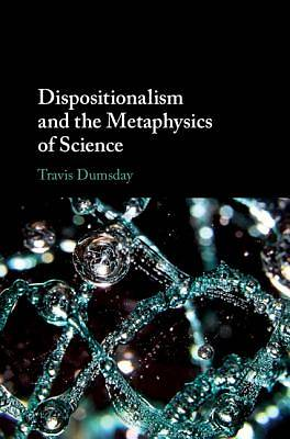 Picture of Dispositionalism and the Metaphysics of Science
