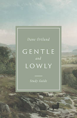 Picture of Gentle and Lowly Study Guide