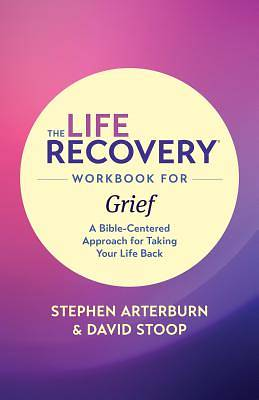 Picture of The Life Recovery Workbook for Grief