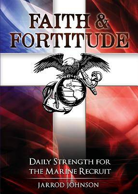 Faith & Fortitude
