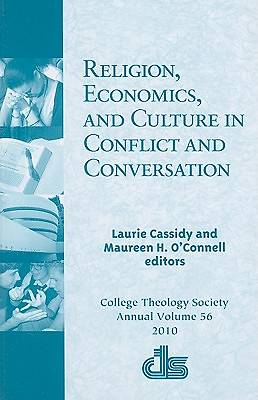 Religion, Economics, and Culture in Conflict and Conversation