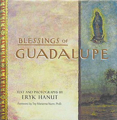 Blessings of Guadalupe