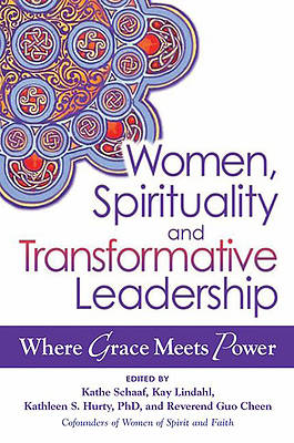 Women, Spirituality, and Transformative Leadership